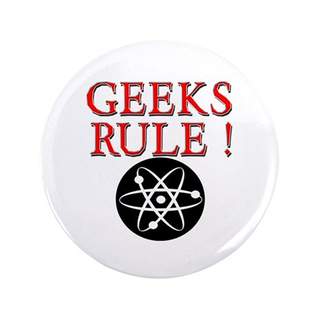 """Geeks Rule ! 3.5"""" Button (100 pack)"""