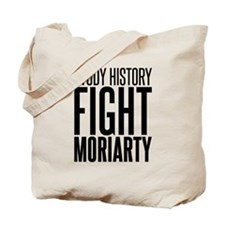 Study and Fight (History) Tote Bag