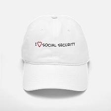 I Love Social Security Baseball Baseball Cap