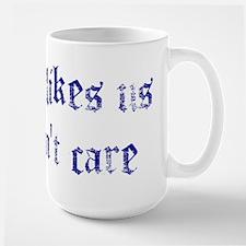 No One Likes Us Mug