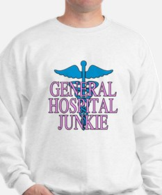 General Hospital Junkie Sweatshirt