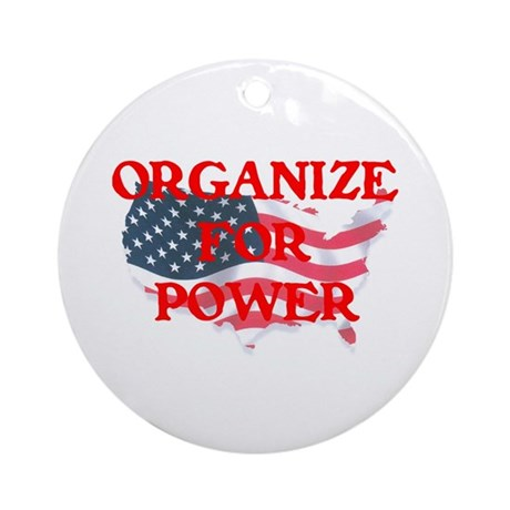 Organize for POWER Ornament (Round)