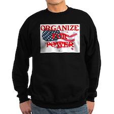 Organize for POWER Sweatshirt