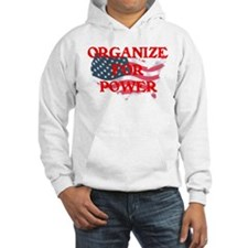 Organize for POWER Hoodie