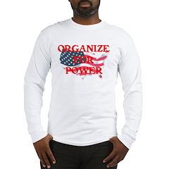 Organize for POWER Long Sleeve T-Shirt