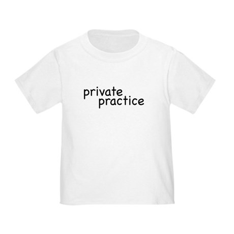 private practice Toddler T-Shirt