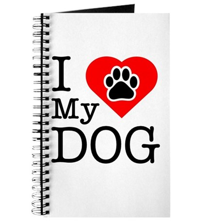 I Love My Dog Journal
