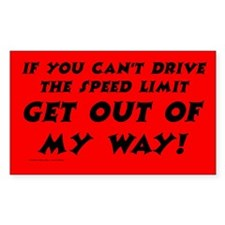 Get Out Of My Way Rectangle Decal