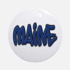 Maine in Graffiti Style Letters Ornament (Round)