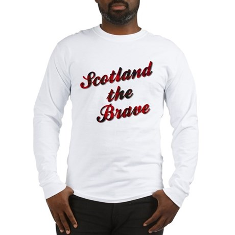 Scotland the Brave Long Sleeve T-Shirt