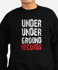 Under Underground Records Sweatshirt