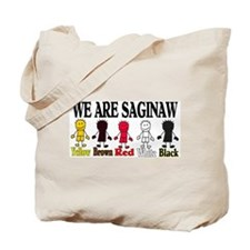 WE ARE SAGINAW Tote Bag