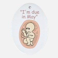 I'm due in May (due date) Oval Ornament