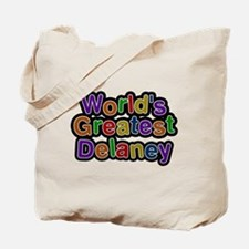 Worlds Greatest Delaney Tote Bag
