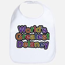 Worlds Greatest Delaney Baby Bib