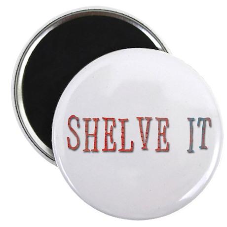 shelve it Magnet