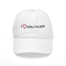 I Love Healthcare Baseball Cap