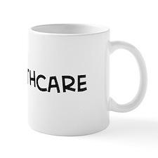 I Love Healthcare Mug