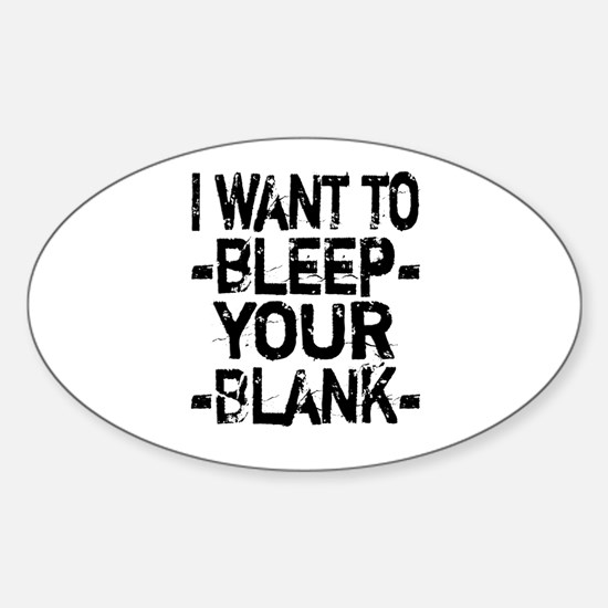 Bleep your Blank Sticker (Oval)