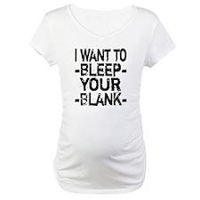 Bleep your Blank Shirt