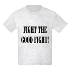 Funny Fight the good fight T-Shirt