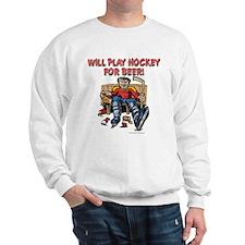 Hockey for Beer Sweatshirt