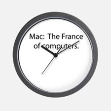 Mac: The France of Computers. Wall Clock