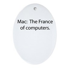 Mac: The France of Computers. Ornament (Oval)