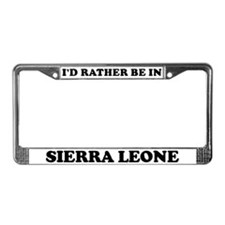 Rather be in Sierra Leone License Plate Frame