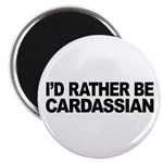 I'd Rather Be Cardassian Magnet