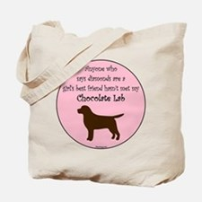 Girls Best Friend - Chocolate Tote Bag
