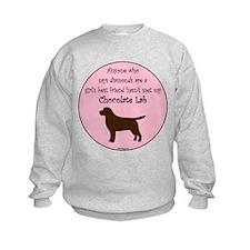 Girls Best Friend - Chocolate Sweatshirt