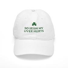 So Irish My Liver Hurts Baseball Cap