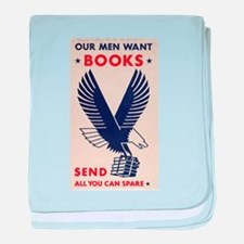 OUR MEN WANT BOOKS baby blanket