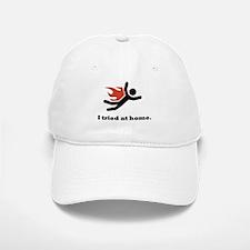 I tried at home. Baseball Baseball Cap