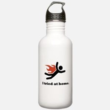 I tried at home. Water Bottle