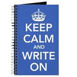 Keep calm and write on Journals & Spiral Notebooks