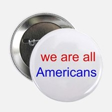 we are all Americans - color Button