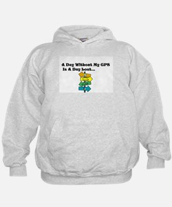A Day Without GPS Hoodie