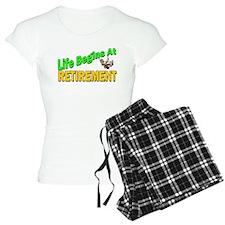 Life Begins At Retirment Pajamas