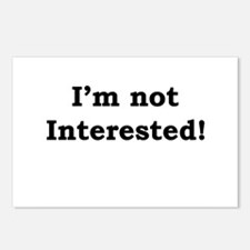 Not Interested! Postcards (Package of 8)