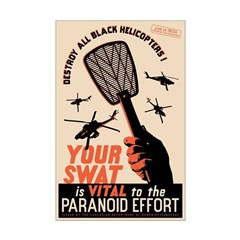 Your Swat Is Vital Posters