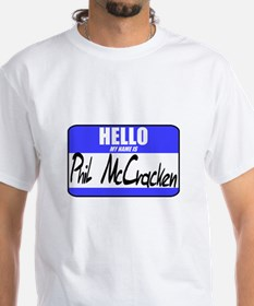 My Name Is Phil McCracken T-shirt