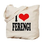 I Love Ferengi Tote Bag