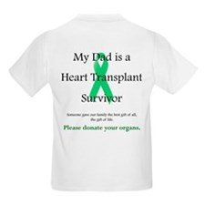 Dad Heart Transplant Kids T-Shirt