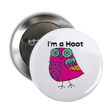 "Pink Owl I'm a Hoot 2.25"" Button"