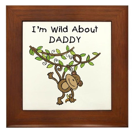 Wild About Daddy Framed Tile