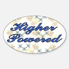 higher powered Bumper Stickers