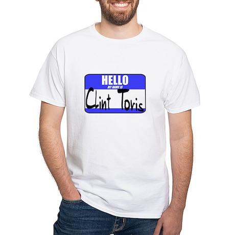 My Name Is Clint Toris T-shirt