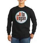 From A to Vegan Long Sleeve Dark T-Shirt